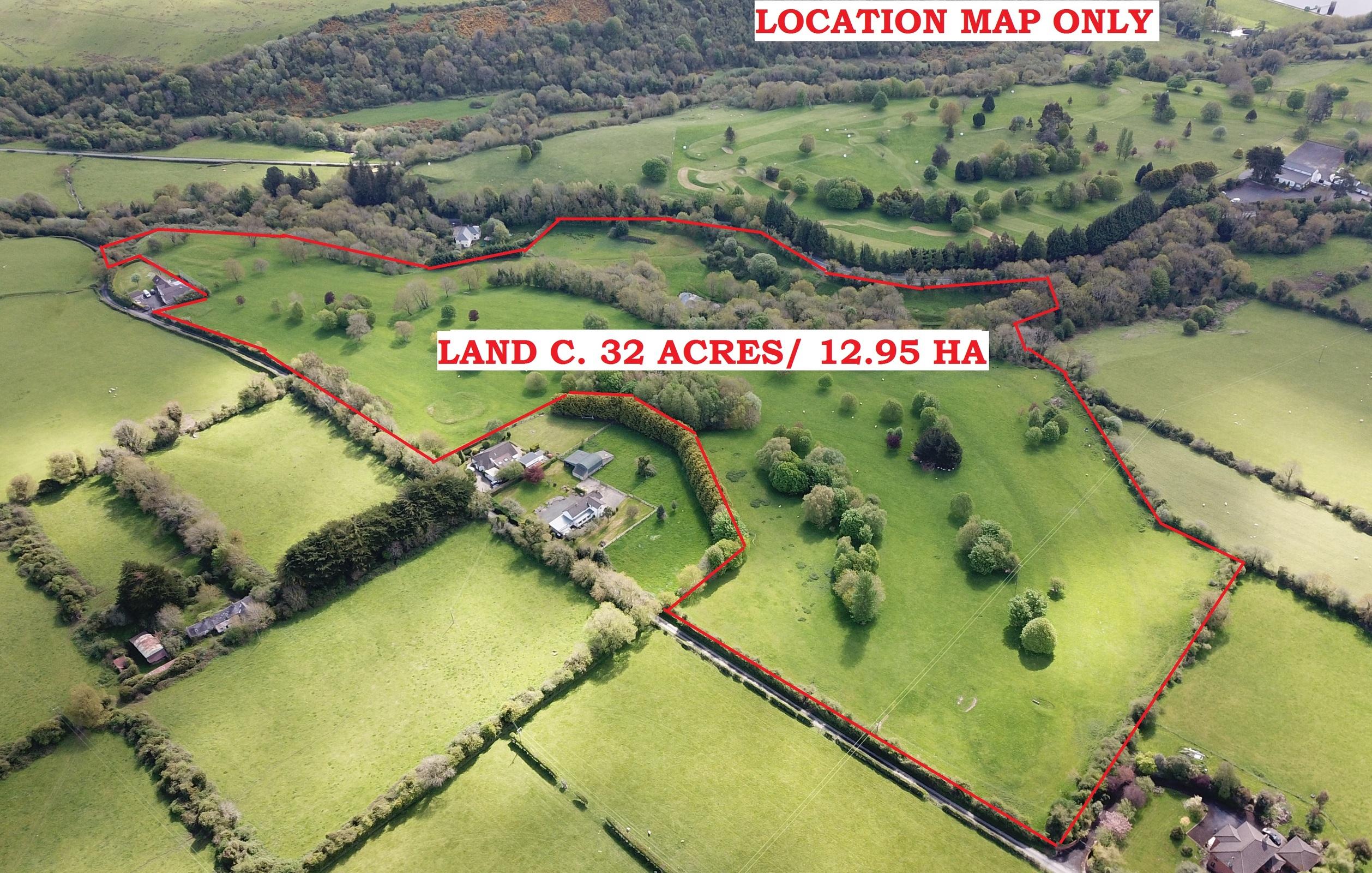 Land c. 32 Acres/ 12.95 HA., Ballymaice, Bohernabreena, Co. Dublin